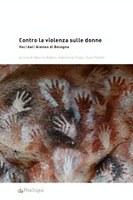 Contro la violenza sulle donne. Voci dall'Ateneo di Bologna