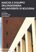 Nascita e sviluppo dell'Ingegneria all'Università di Bologna